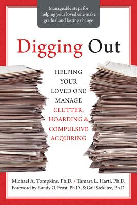 Digging Out By Tompkins, Michael A., Ph.d./ Hartl, Tamara L.
